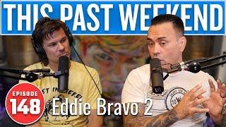 Download Eddie Bravo 2 | This Past Weekend w/ Theo Von #148 Video
