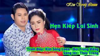 Download HẸN KIẾP LAI SINH/ KIM SONG LOAN - BÙI TRUNG ĐẴNG Video