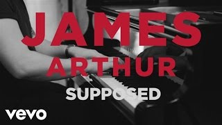 Download James Arthur - Supposed (Acoustic) Video