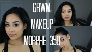Download GRWM: Makeup | Morphe 35O Video