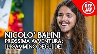 Download Nicolò Balini ospite a Deejay Chiama Italia Video