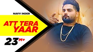 Download Att Tera Yaar (Full Video) | Navv Inder Feat Bani J | Latest Punjabi Song 2016 | Speed Records Video