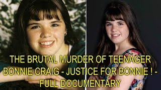 Download THE BRUTAL MURDER OF TEENAGER BONNIE CRAIG - JUSTICE FOR BONNIE ! - FULL DOCUMENTARY Video