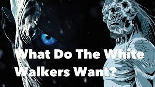 Download Game of Thrones - What Do The White Walkers Want? Video