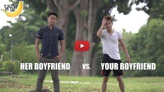 Download Her Boyfriend vs Your Boyfriend Video