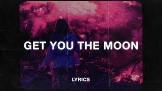 Download Kina - Get You The Moon (Lyrics) (ft. Snow) Video