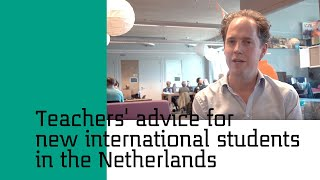 Download Teachers' Advice for New International Students in the Netherlands   Study in Holland Video