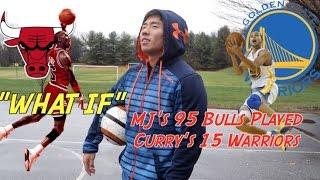 Download ″WHAT IF″ Michael Jordan's Bulls Played Stephen Curry's Warriors Video