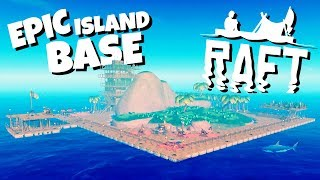 Download Building the Epic Island Base! - Raft Gameplay Video