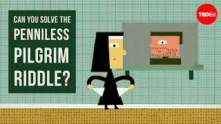 Download Can you solve the penniless pilgrim riddle? - Daniel Finkel Video