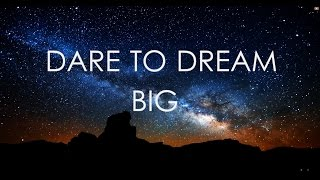 Download DARE TO DREAM BIG | Motivational Video Video