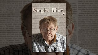 Download Simpler Times Video