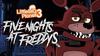 Download LITTLE BIG PLANET 3: FIVE NIGHTS AT FREDDY'S | iTownGamePlay Video