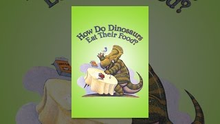 Download How Do Dinosaurs Eat Their Food? Video