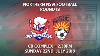 Download 2018 NNSWF NPL Round 18 - Valentine Phoenix FC v Broadmeadow Magic Video