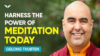 Download The power of meditation | Gelong Thubten Video