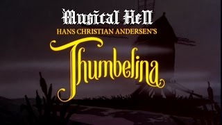 Download Thumbelina: Musical Hell Review #50 Video