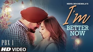 Download I'm Better Now Video | Sidhu Moose Wala | Snappy | Latest Punjabi Songs 2019 Video