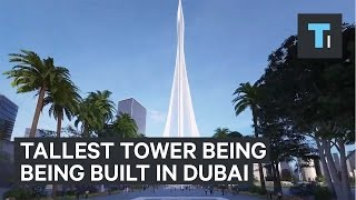 Download The tallest tower in the world is being built in Dubai Video