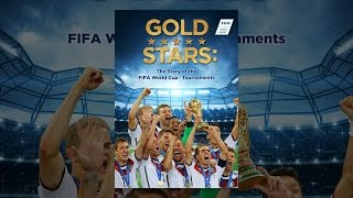 Download Gold Stars: The Story of the FIFA World Cup Tournaments Video