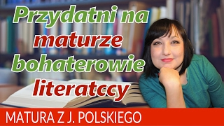 Download 104. Bohaterowie literaccy - co warto pamiętać do matury? Video