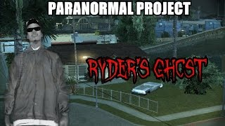 Download GTA San Andreas Myths . Ryder's Ghost - PARANORMAL PROJECT 46 Video