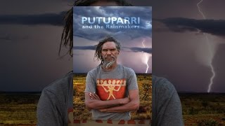 Download Putuparri and the Rainmakers Video