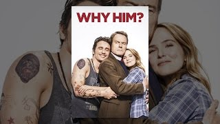 Download Why Him? Video