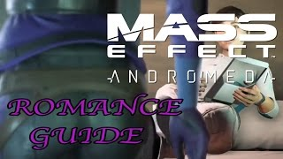 Download Mass Effect Andromeda Romance Guide - Who Can Romance? How To, Romance Plots Video