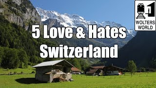 Download Visit Switzerland: 5 Things You Will Love & Hate About Visiting Switzerland Video