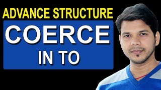 Download COERCE IN TO IN ENGLISH GRAMMAR Video