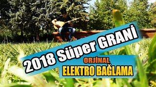 Download 2018 Süper Grani Elektro Bağlama Nizipli ibo ve ismail kılıç Video