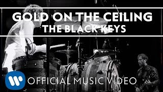 Download The Black Keys - Gold On The Ceiling Video
