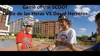 Download -Game of the SCOOT- Dacio de las Heras VS David Herreros Video