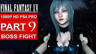 Download FINAL FANTASY 15 Gameplay Walkthrough Part 9 [1080p HD PS4 PRO] FINAL FANTASY XV BOSS FIGHT Video