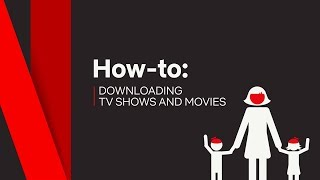 Download How To | Download TV Shows & Movies | Netflix Video