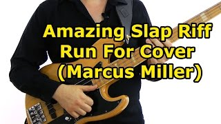 Download Amazing Slap Riff - Run For Cover (Marcus Miller) Main Riff Lesson Video