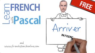 Download Verb Arriver in French Video