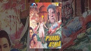 Download Pyaasi Atma Video