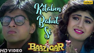 Download Kitaben Bahut Si -HD VIDEO SONG | Shahrukh Khan & Shilpa Shetty | Baazigar | Bollywood Hindi Song Video