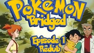 Download Pokemon 'Bridged Episode 1: Beginning (redub) - Elite3 Video
