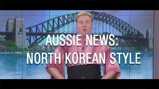 Download Aussie News: North Korean Style Video