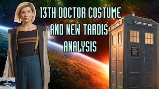 Download Thirteenth Doctor Costume and TARDIS Analysis Video