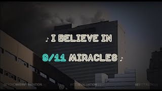 Download I Believe in 9/11 Miracles Video
