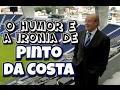 Download O INCOMPARÁVEL PINTO DA COSTA! MOMENTOS ÚNICOS :D Video
