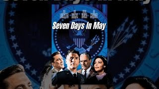 Download Seven Days in May Video