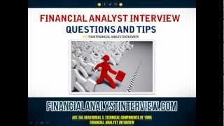 Download Financial Analyst Interview Questions and Tips Video