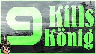Download 9 KILLS - König - World of Warships Video