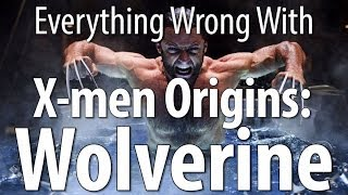 Download Everything Wrong With X-men Origins: Wolverine In 14 Minutes Or Less Video