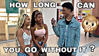 Download HOW LONG CAN YOU GO WITHOUT IT?? (HE SAID 2 SECS!! 🙀) -PUBLIC INTERVIEW (Mall Edition) Video